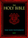 The Holy Bible - The New Testament