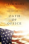 Oath Of Office A Luke Stone ThrillerBook 2