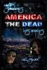 Earth's Survivors America The Dead: Los Angeles