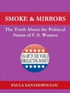 Smoke  Mirrors The Truth About The Political Status Of US Women