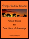 Animal Groups And Their Nouns Of Assemblage Troops Pods  Parades