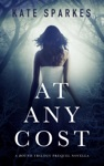 At Any Cost A Bound Trilogy Prequel Novella