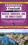 Frommers EasyGuide To Naples Sorrento And The Amalfi Coast