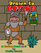 Drawn to Action 1.3: A Cartoon RPG