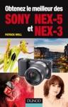 Obtenez Le Meilleur Des Sony NEX-5 Et NEX-3