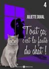 Tout A Cest La Faute Du Chat  - 4