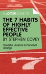 A Joosr Guide To The 7 Habits Of Highly Effective People By Stephen Covey