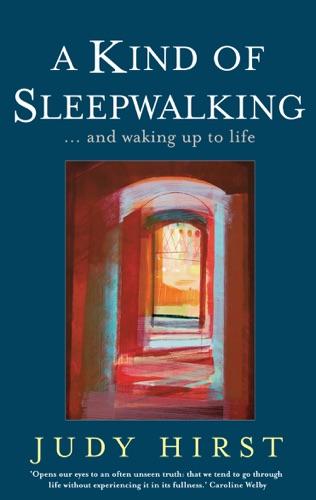 A Kind of Sleepwalking