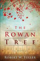 Robert W. Fuller - The Rowan Tree artwork