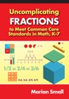 Uncomplicating Fractions To Meet Common Core Standards In Math K7