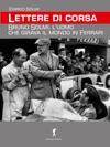 Lettere Di Corsa Bruno Solmi Luomo Che Girava Il Mondo In Ferrari