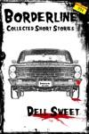 Borderline Collected Short Stories