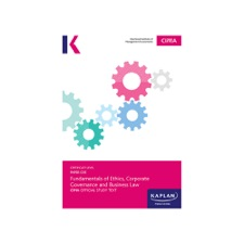 CIMA Complete Text - C05 Fundamentals of Ethics, Corporate Governance and Business Law