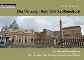 Das Venedig - Rom GPS RadReiseBuch