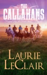 The Callahans Prequel - Tempted By A Texan Series