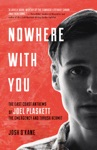 Nowhere With You
