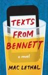 Texts From Bennett