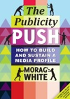 The Publicity Push