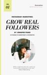Instagram Marketing Grow Real Followers