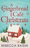 Rebecca Raisin - A Gingerbread Café Christmas artwork