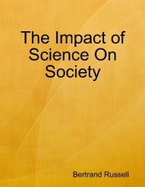 DOWNLOAD OF THE IMPACT OF SCIENCE ON SOCIETY PDF EBOOK