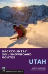 Backcountry Ski  Snowboard Routes Utah