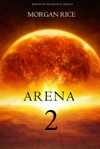 Arena 2 Book 2 Of The Survival Trilogy