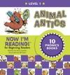 Now Im Reading Level 1 Animal Antics