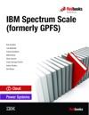 IBM Spectrum Scale Formerly GPFS