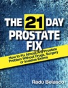 The 21 Day Prostate Fix How To Fix Almost Any Prostate Problem Without Drugs Surgery Or Invasive Exams The 10-Hour Coffee Diet