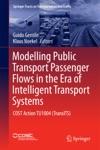 Modelling Public Transport Passenger Flows In The Era Of Intelligent Transport Systems