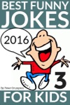 Best Funny Jokes For Kids 2016 Part 3