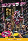 Monster High Boo York Boo York The Junior Novel