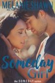 Melanie Shawn - Someday Girl  artwork