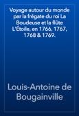 Louis-Antoine de Bougainville - Voyage autour du monde par la frégate du roi La Boudeuse et la flûte L'Étoile, en 1766, 1767, 1768 & 1769. artwork