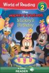 World Of Reading Mickey  Friends  Mickeys Birthday