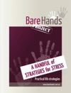 A Handful Of Strategies For Stress