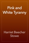 Pink And White Tyranny