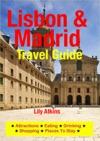 Lisbon  Madrid Travel Guide
