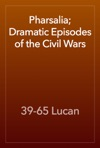 Pharsalia Dramatic Episodes Of The Civil Wars