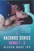 Alyssa Rose Ivy - The Hazards Series Books 1-3 artwork