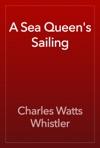 A Sea Queens Sailing