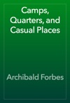 Camps Quarters And Casual Places