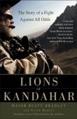 Lions of Kandahar - Rusty Bradley & Kevin Maurer Cover Art