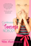 Confession Of A Teenage Nobody