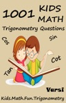 1001 Kids Math Trigonometry Questions