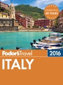 Fodor's Italy 2016 - Fodor's Travel Guides Cover Art