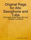 Original Rags For Alto Saxophone And Tuba
