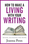 How To Make A Living With Your Writing  Books Blogging And More