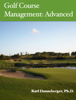 Karl Danneberger - Golf Course Management: Advanced artwork